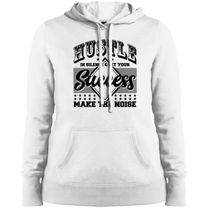 Hustle in Silence & Let Your Success Make the Noise Women's Hoodie