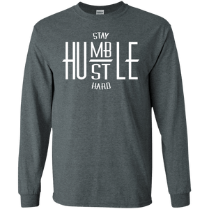 Stay Humble Hustle Hard Long Sleeve Shirt