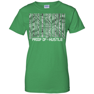Proof of the Hustle Women's Shirt