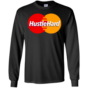 Hustle Hard Parody Long Sleeve Shirt