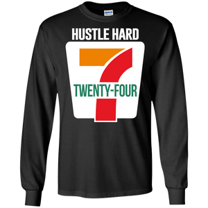Hustle Hard 24/7 Parody Long Sleeve Shirt