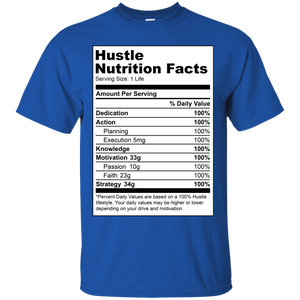 Reformulated: Hustle Nutrition Facts Shirt