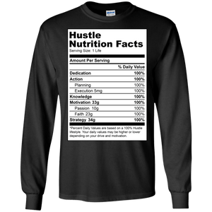 Hustle Nutrition Facts Long Sleeve Shirt