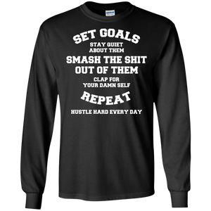 Set Goals - Smash Them Longsleeve