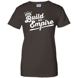 Build an Empire Women's Shirt