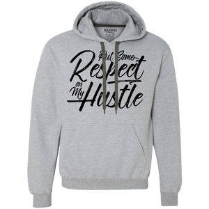 Put Some Respect on My Hustle Hoodie