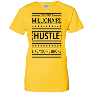 Think Like a Millionaire, Hustle Like You're Broke Women's Shirt