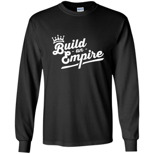 Build an Empire Long Sleeve Shirt