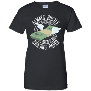 Always Hustle, Chasing Paper Women's Shirt