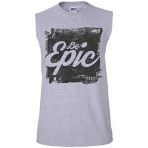 """BE EPIC"" Men's Ultra Cotton Sleeveless T-Shirt"
