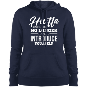 Hustle Until You No Longer Have to Introduce Yourself Women's Hoodie