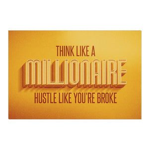 Think Like a Millionaire Canvas Print