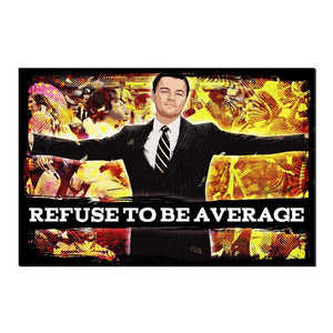 Refuse to be Average Wolf Canvas Print