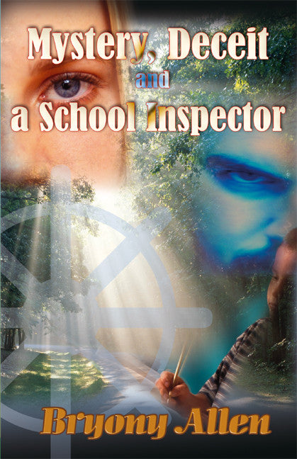 Mystery Deceit and a School Inspector - Spring Leaf Books