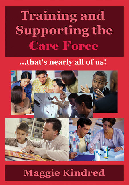 Training and supporting the care force - that's nearly all of us! - Spring Leaf Books