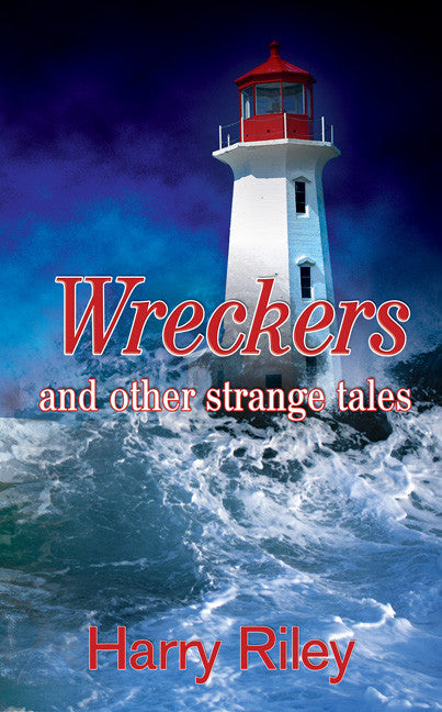 Wreckers and other strange tales - Spring Leaf Books