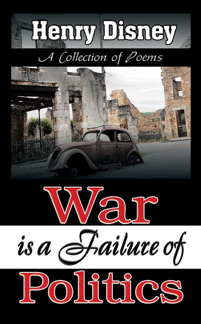War is a Failure of Politics - Spring Leaf Books