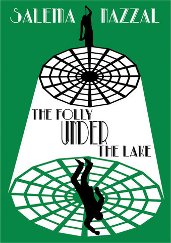 The Folly Under the Lake - Spring Leaf Books