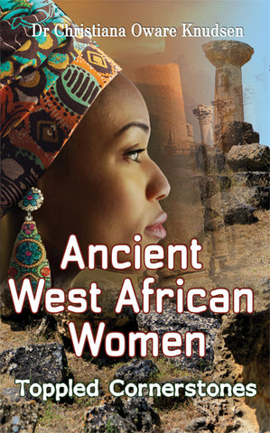 Ancient West African Women - Toppled Cornerstones - slavery historical