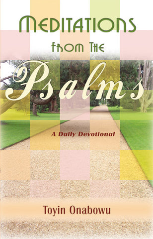 Devotionals - Meditations From The Psalms