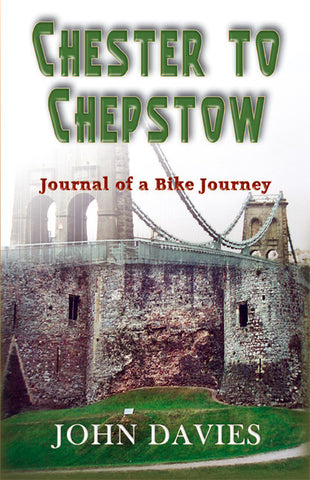 Chester to Chepstow - cycle ride along the coastline of Wales