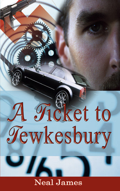 A Ticket to Tewkesbury - WW2 Nazi Germany Novel