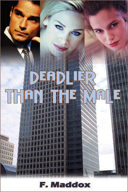 Deadlier Than The Male - Spring Leaf Books