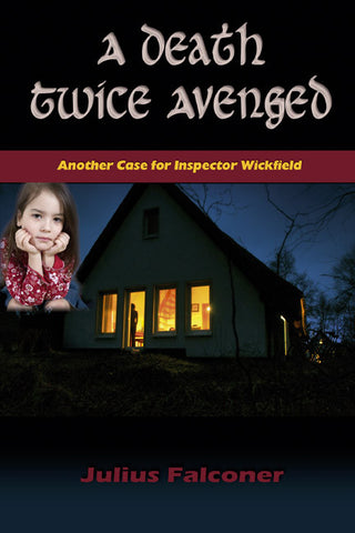 Crime detective mystery - A Death Twice Avenged