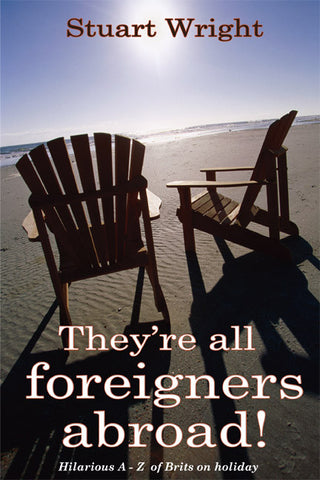 They're all foreigners abroad - Spring Leaf Books