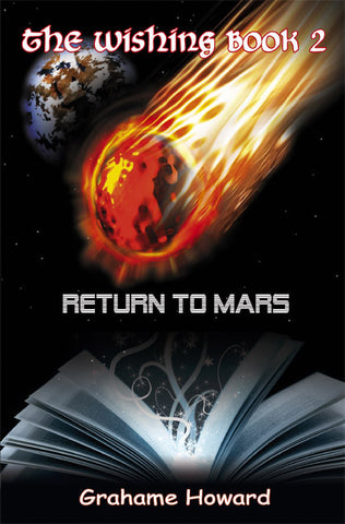 The Wishing Book 2 - Return To Mars - Spring Leaf Books