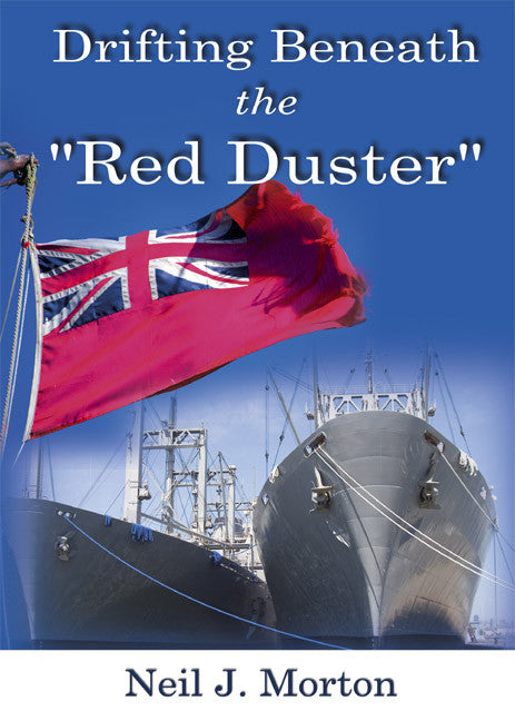 "Drifting Beneath the ""Red Duster"" - travel of merchant navy ship"
