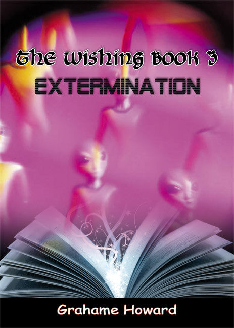The Wishing Book 3 - Extermination - Spring Leaf Books