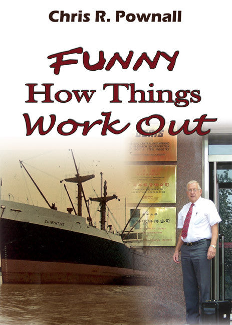 Funny How Things Work Out - humorous autobiography and historical