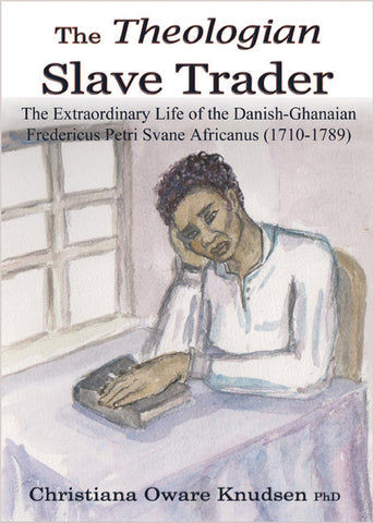 The Theologian Slave Trader - Spring Leaf Books