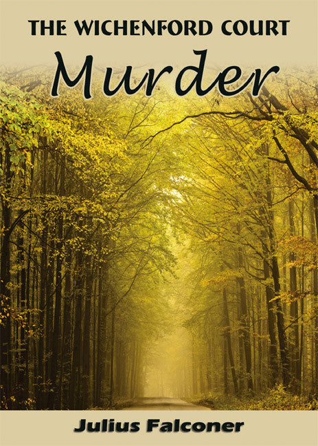 The Wichenford Court Murder - Spring Leaf Books
