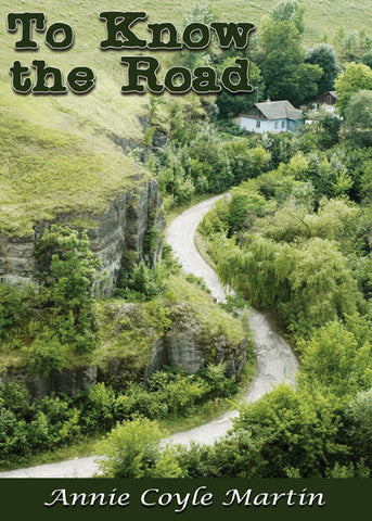 To Know the Road - Spring Leaf Books
