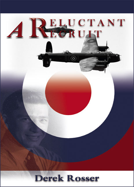 A Reluctant Recruit - Autobiography and world war 2 historical
