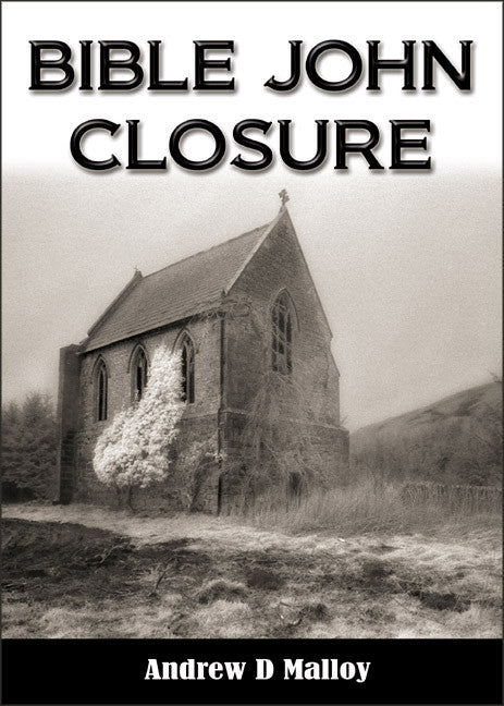 Bible John - Closure - Crime detective mystery