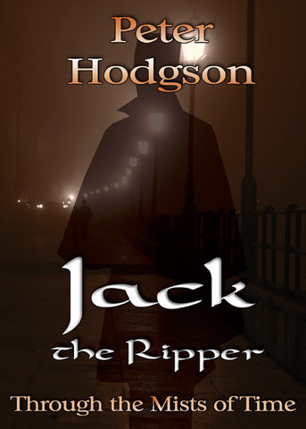 Jack the Ripper - Through the Mists of Time - Spring Leaf Books