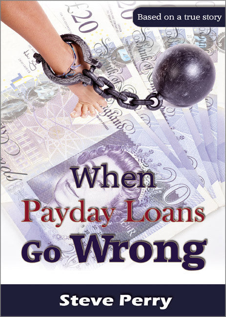 When Payday Loans Go Wrong - Spring Leaf Books