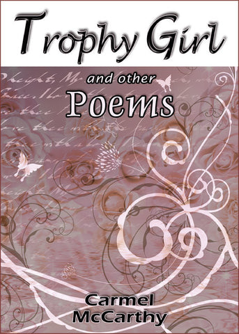 Trophy Girl and other Poems - Spring Leaf Books
