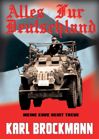 Alles Fur Deutschland - World war 2 German Panzer novel