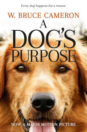 A Dog's Purpose: A novel for humans  |  W. Bruce Cameron - Spring Leaf Books