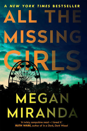 All the Missing Girls  |  Megan Miranda - Spring Leaf Books