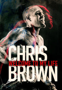 Chris Brown: Welcome to My Life - Spring Leaf Books