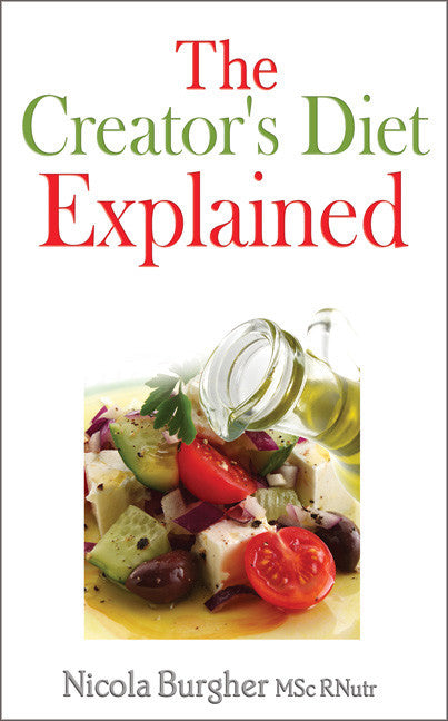 The Creator's Diet Explained - Spring Leaf Books