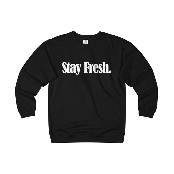 Stay Fresh. - Sweatshirt - (Black/Colours)