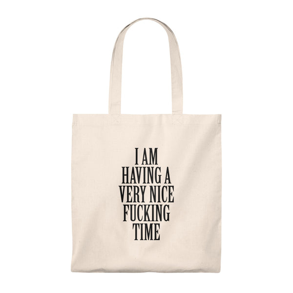 I Am Having A Very Nice Fucking Time - Vintage Tote Bag