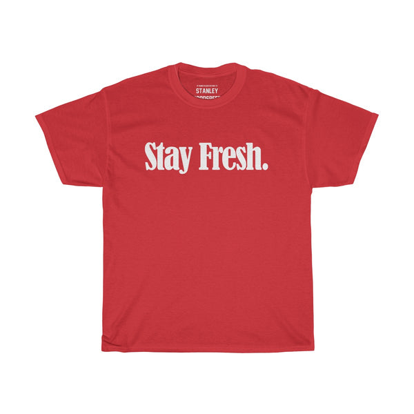 Stay Fresh. - T-Shirt - (Black/Colours)