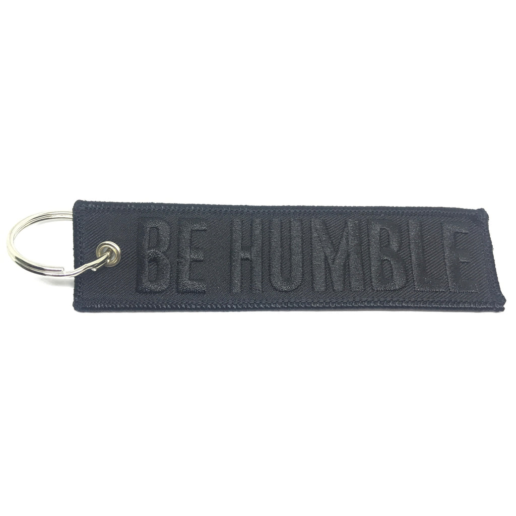Be Humble - Embroidered Key Ring